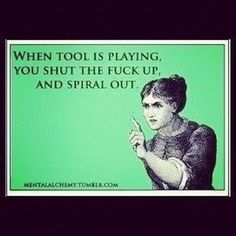 Tool...................................great band