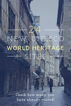 24 new #UNESCO world heritage sites were added to the list in 2015. Check how many you have already visited!