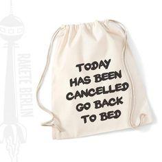 Turnbeutel 'Go back to bed' von RaketeBerlin auf DaWanda.com  Wie gerne würden wir morgens diesen Satz hören.