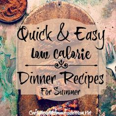 Get inspired to make a lighter, healthier meal with my quick, low-calorie summer dinner recipes. Enjoy satisfying recipes for fresh salads, juicy grilled chicken, easy family dishes and more. Try m…