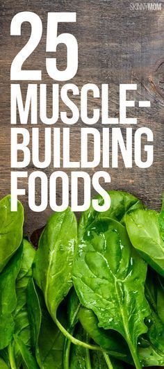 Get strong with these muscle-building healthy foods!