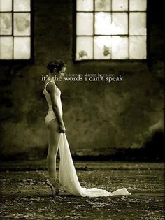 I love to dance because it's the words I can't speak...