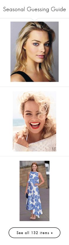 Seasonal Guessing Guide by franceseattle on Polyvore featuring polyvore, margot robbie, girls, models, modeli, people, women's fashion, clothing, pictures, photo, edita vilkeviciute, faces, backgrounds, fotos, makeup, frida gustavsson, frida, sigrid agren, sigrid, pics, home, kitchen & dining, kitchen gadgets & tools, ad campaign, christy turlington, editorials, covers and beauty products