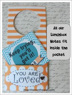 (Freebie) Now you can leave Special Notes for your preschoolers with this Free door knob tag. All our lunchbox notes fit inside the pocket.  itswrittenonthewall.com