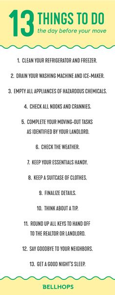 Here are the last minute items to check off your moving checklist. These are the 13 things to do the day before your move! You can find our whole moving checklist on our blog.