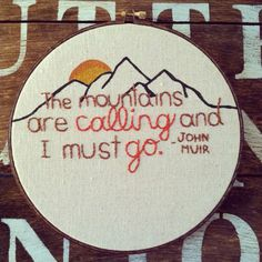 Mountain embroidery the mountains are calling and by TealandOrange, $33.00