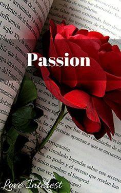 Passion: A Love Poem (English Edition)