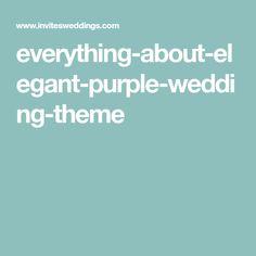 everything-about-elegant-purple-wedding-theme