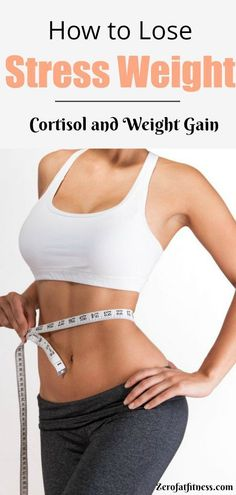 How to Lose Stress Weight: Cortisol and Weight Gain - Cortisol contributes to weight gain by a number of ways. When the bodys cortisol level remains high the body assumes that the individual is going through a hard time. Best Weight Loss Plan, Losing Weight Tips, Diet Plans To Lose Weight, Weight Loss Goals, Weight Gain, How To Lose Weight Fast, Body Weight, Water Weight, Reduce Weight