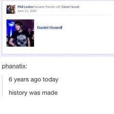 Now it has been exactly 9 years ago today Dan And Phil Memes, Phil 3, Phan Is Real, Dan And Phill, Danisnotonfire And Amazingphil, British Men, Phil Lester, Dan Howell, Important Dates