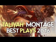 những pha xử lý hay Taliyah Montage 2016 -  Best Taliyah Plays - Highlight - League of legends - http://cliplmht.us/2016/12/12/nhung-pha-xu-ly-hay-taliyah-montage-2016-best-taliyah-plays-highlight-league-of-legends/