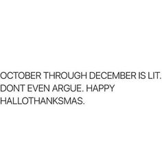 """Well, I wouldn't say """"lit"""" but it is a nice time of the year. <<< wanna fucking go <<<<< ya I wanna go imma bout to deck ur halls bitch (ง'̀-'́)ง"""