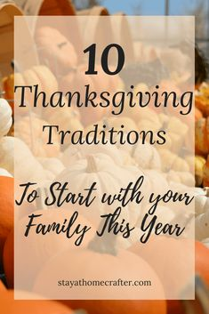 10 Thanksgiving Traditions to Start This Year