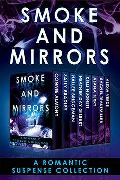 Smoke and Mirrors: A Romantic Suspense Collection by Hall... https://www.amazon.com/dp/B01EGC63IK/ref=cm_sw_r_pi_dp_PC5rxbC7QKNNQ