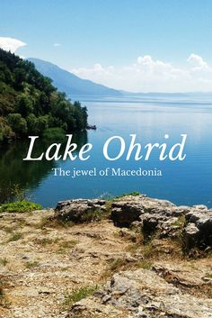 Ohrid, Macedonia | Lake Ohrid is believed to be over three million years old, and was declared a World Heritage Site by UNESCO in 1979.
