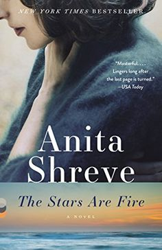 Great deals on The Stars Are Fire by Anita Shreve. Limited-time free and discounted ebook deals for The Stars Are Fire and other great books. Book Club Books, Book Lists, Book Series, Good Books, Books To Read, Big Books, Book Nerd, Anita Shreve Books, Date