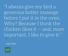 Our Favorite Julia Child Quotes In Honor Of Her Birthday