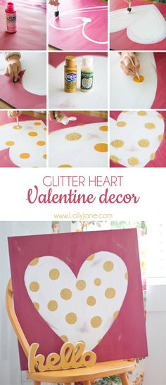 Cute sign!  Tutorial for a hand painted, glittery polka dot heart Valentine sign! No stencil required!