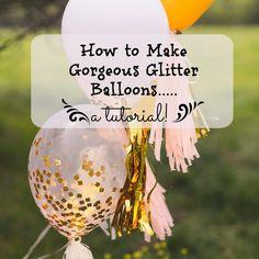 how to make glitter balloons, gorgeous glitter balloons!