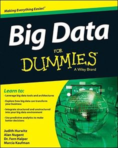 Big Data For Dummies by Judith Hurwitz…