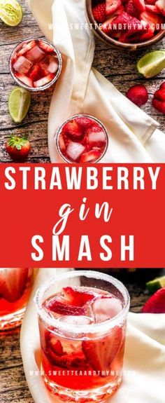 Strawberry Gin Smash | Sweet Tea & Thyme Strawberry Gin, Strawberry Cocktails, Gin Cocktail Recipes, Drinks Alcohol Recipes, Alcoholic Drinks, Festive Cocktails, Summer Cocktails, Tequila, Deserts