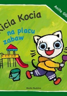 Kicia Kocia na placu zabaw - Anita Głowińska (181919) - Lubimyczytać.pl Cereal, Coloring Books, Creative, Arosa, Vintage Coloring Books, Coloring Pages, Breakfast Cereal, Corn Flakes