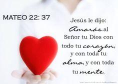 Mateo 22:37-39 Jesús le dijo: Amarás al Señor tu Dios con todo tu corazón, y con toda tu alma, y con toda tu mente. Este es el primero y grande mandamiento. Y el segundo es semejante: Amarás a tu prójimo como a ti mismo. ♔