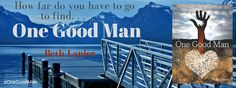 Riding & Writing...: One Good Man by Beth Lanier