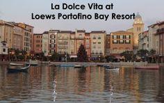 Loews Portofino Bay Resort - Travel With The Magic | Travel Agent | Disney Vacation