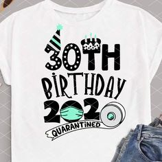 Bundle Birthday 2020 Quarantined svg, PNG design for tshirt, Toilet paper Face mask clipart Isolation birthday shirt cut file Cricut 30th Birthday Outfit, 30th Birthday Shirts, Birthday Woman, 39th Birthday, 30th Birthday Ideas For Women, Family Reunion Shirts, Girl Birthday Decorations, Birthday Design, Cut Shirts