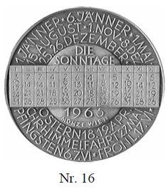 16. Medaille des Universitätsbundes Innsbruck. Wien, 1965 (von J. Kölblingr und A. Hofman). 2 Exemplare: Silber; 40 mm; 22,96 g; 22,96 g. Av.: UNIVERSITÄTS / BUND / INNSBRUCK