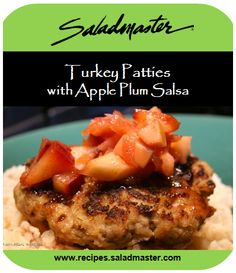 Turkey Patties with Apple Plum Salsa   #Saladmaster Recipe ideas for a #summer #tailgate #cookout. For more, check out www.recipes.saladmaster.com  #316ti #Titanium #StainlessSteel #Cookware #LifetimeWarranty