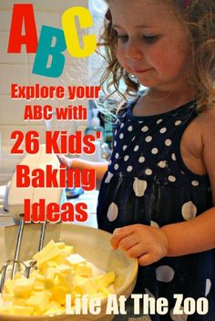 ABC of Kids Baking  ideas - 26 baking goodies exploring the alphabet and getting your kids joining in!