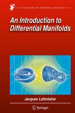 An Introduction to Differential Manifolds | Jacques Lafontaine | Springer