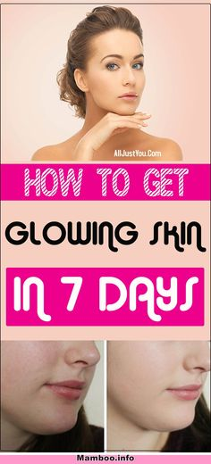 How To Get Glowing Skin In 7 Days – With Instructions #skin #skincare #beauty #health #lips #beautycare #glowingskin #glow