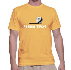 Feeling Tipsy? $23.25   Top Quality Tees designed by golfers for golfers.   Be sure to use our Storenvy discount code PA2015 for our Holiday savings of 25% off!