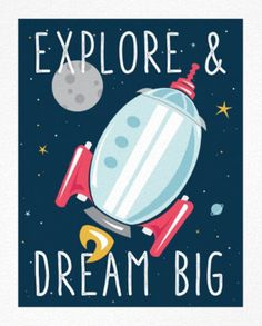 "Explore & Dream Big Poster - Colorful retro inspired cute cartoon rocket ship in outer space with planets, moon, and stars design and inspirational quote ""Dream Big."" Adorable kids home decor art for a boys or girls room, or nursery with outer space, science, engineering, sci-fi movies, or motivational theme. This is an affiliate link."