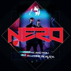 Found Me & You by Nero with Shazam, have a listen: http://www.shazam.com/discover/track/53626800
