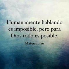 Para Dios no hay nada imposible.!!