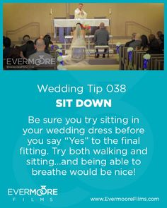 Sit Down Wedding Tip 038 Evermoore Films Be Sure You Try Sitting In