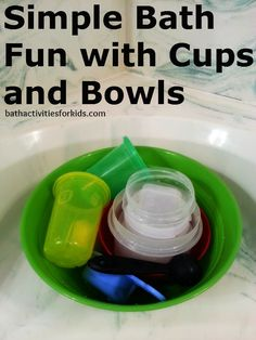 Cups and bowls in the bath. Simple bath fun