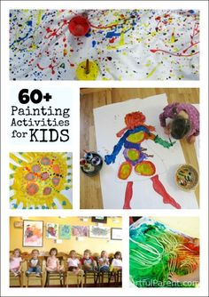 60+ Painting Activities for Kids. All of these look so fun!