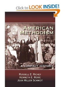 American Methodism: A Compact History by Russell E. Richey. Save 24 Off!. $22.79. Publisher: Abingdon Press; Reprint edition (October 1, 2012). Publication: October 1, 2012