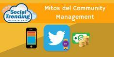 Mitos del Community Management #Infografia