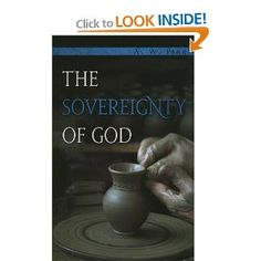 The Sovereignty of God by A.W. Pink