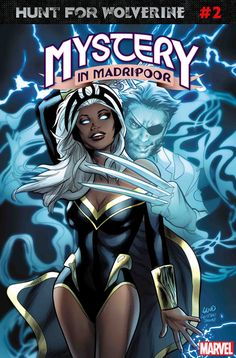 Hunt for Wolverine Fantastic Comic Covers Comic Art Comic art and comic covers Marvel Wolverine, Wolverine And Storm, Storm Xmen, Storm Marvel, Marvel X, Black Characters, Comic Book Characters, Marvel Characters, Comic Character