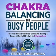"Another must-listen from my #AudibleApp: ""Chakras: Chakra Balancing for Busy People: Restore Holistic Wellness, Stimulate Healing, and Create a Mindful Lifestyle in 7 Days or Less: Spiritual Coaching for Modern People"" by Marta Tuchowska, narrated by Wendell Wadsworth."