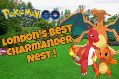 London's Best Chamander nest ! Pokemon go  Update