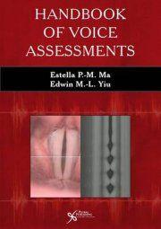Estella P. M. Ma. Handbook of voice assessments. Plaats VESA 376.5 HAND