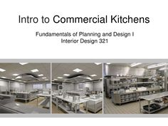 intro-to-commercial-kitchen-design by MichelleWidner via Slideshare